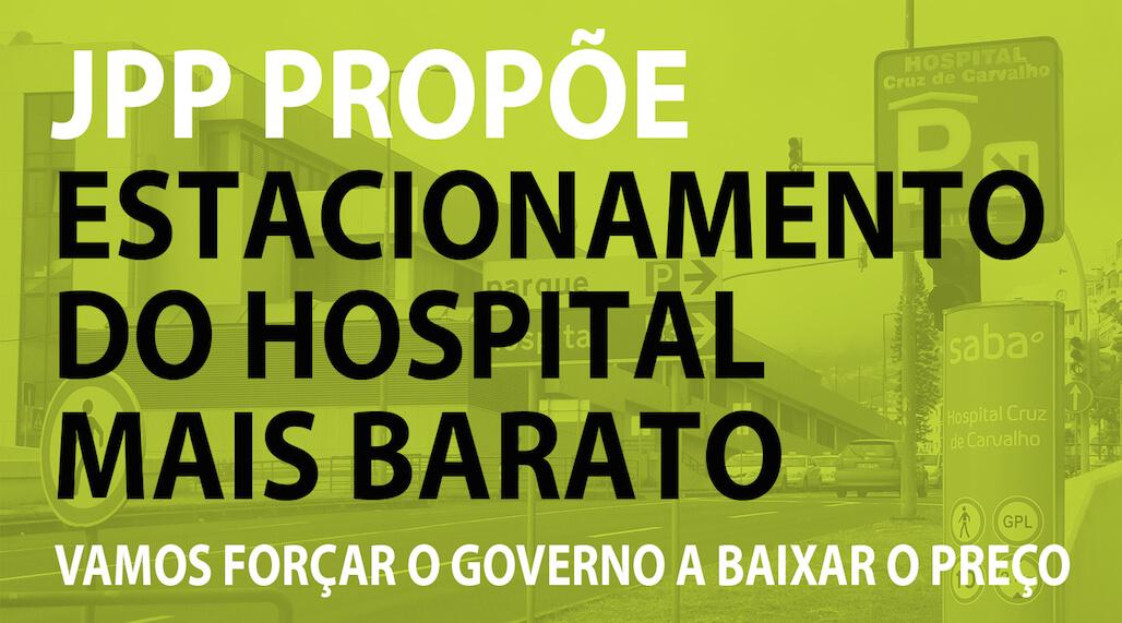 JPP Propõe Estacionamento do Hospital mais Barato